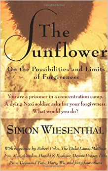 the sunflower by simon wiesenthal essay The sunflower by simon wiesenthal the sunflower is a philosophical narrative about moral responsibility and the possibility—and limits--of forgiveness of genocide .