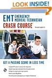 EMT (Emergency Medical Technician) Crash Course Book + Online (EMT Test Preparation)