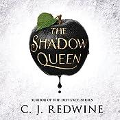 The Shadow Queen   C.J. Redwine