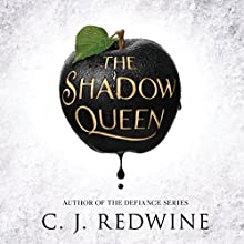 The Shadow Queen Audiobook by C.J. Redwine Narrated by Khristine Hvam