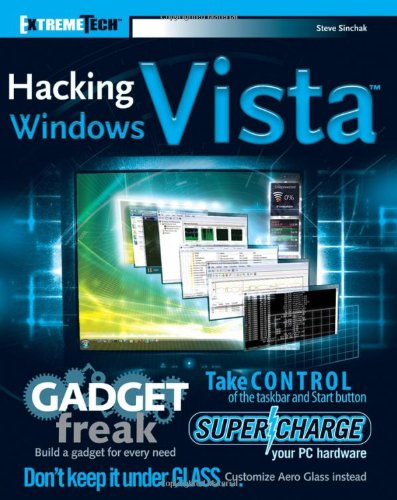 Hacking Windows Vista: ExtremeTech