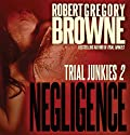 Negligence (       UNABRIDGED) by Robert Gregory Browne Narrated by Eric G. Dove