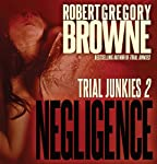 Negligence | Robert Gregory Browne