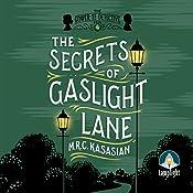 The Secrets Of Gaslight Lane: The Gower Street Detective, Book 4 | M. R. C. Kasasian