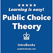 Public Choice Theory Audiobook by  IntroBooks Narrated by Andrea Giordani