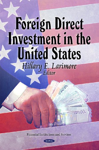 Foreign Direct Investment in the United States (Financial Institutions and Services)