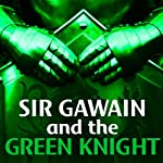 Sir Gawain and the Green Knight |  Creative Content