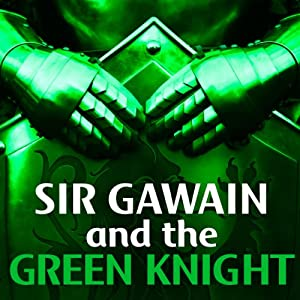 Sir Gawain and the Green Knight | [Creative Content]