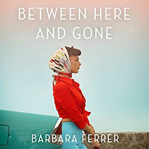 Between Here and Gone Audiobook
