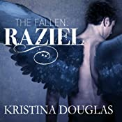 Raziel: The Fallen Series, Book 1 | [Kristina Douglas]