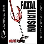 Fatal Liaison | Vicki Tyley