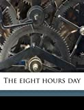 The eight hours day