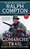 img - for Ralph Compton Comanche Trail (Ralph Compton Western Series) book / textbook / text book