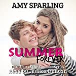 Summer Forever: The Summer Series, Book 4 | Amy Sparling