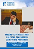 img - for Ukraine's 2010 Elections: Political Background and Future Prognosis book / textbook / text book