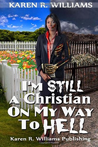 im-still-a-christian-on-my-way-to-hell-volume-1-im-a-christian-on-my-way-to-hell