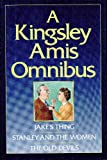 A Kingsley Amis Omnibus: Jake's Thing / Stanley and the Women / The Old Devils (0091727197) by Kingsley Amis