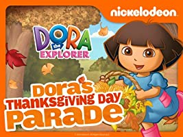 Dora the Explorer: Dora's Thanksgiving Parade