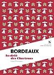 Bordeaux : Au-del� des Chartrons: L'�...
