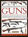 The Ultimate Illustrated Guide to Gun...