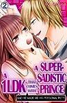 A 1LDK that comes with a Super-Sadist...