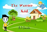 The Warrior Kid