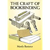 "The Craft of Bookbindingvon ""Manly Banister"""
