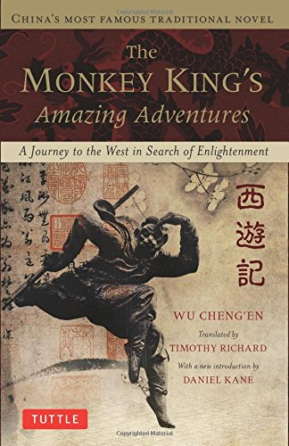 The Monkey King's Amazing Adventures: A Journey to the West in Search of Enlightenment. China's Most Famous Traditional Novel PDF