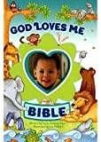 img - for [God Loves Me Bible] (By: Susan Elizabeth Beck) [published: August, 2013] book / textbook / text book