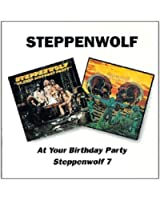 At Your Party / Steppenwolf 7