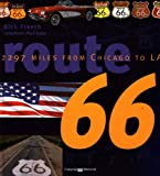Route 66: 2297 Miles From Chicago to LA