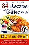 84 RECETAS DE LA COCINA AMERICANA: Pa...