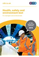 Health, Safety & Environment Test for Managers & Professionals: GT200/14, For Managers & Professionals
