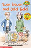 img - for Even Steven And Odd Todd (Turtleback School & Library Binding Edition) (Hello Reader! Math Level 3 (Prebound)) book / textbook / text book
