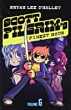 Bryan Lee O'Malley Scott Pilgrim's Finest Hour: Volume 6 (Scott Pilgrim)