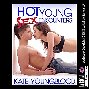 Hot Young Sex Encounters Audiobook