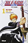 Bleach, Tome 1 : The Death and the Strawberry par Kubo