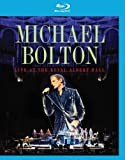 Image de Michael Bolton: Live at the Royal Albert Hall [Blu-ray]