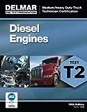 img - for ASE Test Preparation - T2 Diesel Engines (ASE Test Prep for Medium/Heavy Duty Truck: Diesel Engine Test T2) book / textbook / text book