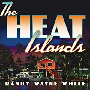 The Heat Islands: Doc Ford #2 | [Randy Wayne White]