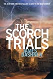 The Scorch Trials (Maze Runner Trilogy, Book 2)