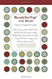 img - for Ready Set Tap for Moms: A Series of Guided EFT Scripts book / textbook / text book