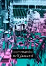 Commando (Projet Bradbury, #27)