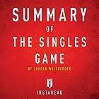 Summary of The Singles Game by Lauren Weisberger: Includes Analysis Hörbuch von  Instaread Gesprochen von: Susan Murphy