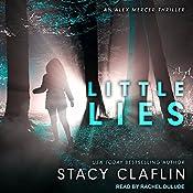 Little Lies: Alex Mercer Thrillers Series, Book 3 | [Stacy Claflin]