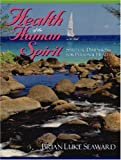 img - for Health of the Human Spirit: Spiritual Dimensions for Personal Health book / textbook / text book