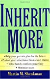 Inherit More (0471421162) by Shenkman, Martin M.