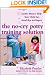 The No-Cry Potty Training Solution: G...