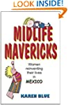 Midlife Mavericks: Women reinventing...