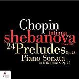 Chopin: 24 Preludes, Op. 28, Piano Sonata in B-Flat Minor, Op. 35